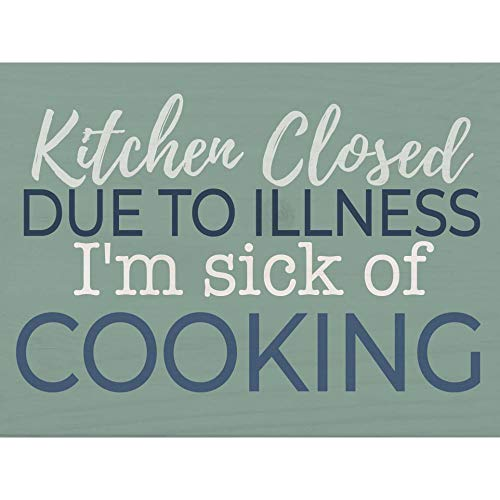 P. Graham Dunn Kitchen Closed Sick Of Cooking Green 5 x 4 Pine Wood Tabletop Word Block Plaque