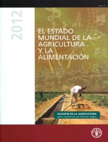 Descargar Libro El Estado Mundial De La Agricultura Y La Alimentacion Food And Agriculture Organization Of The