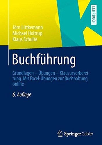Buchführung: Grundlagen - Übungen - Klausurvorbereitung. Mit Excel-Übungen zur Buchhaltung online (German Edition)