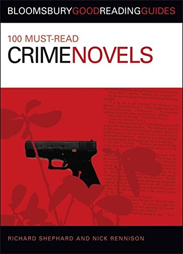 100 Must-Read Crime Novels (Bloomsbury Good Reading Guides) from imusti