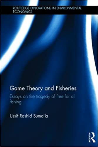 game theory and fisheries essays on the tragedy of for all  game theory and fisheries essays on the tragedy of for all fishing routledge explorations in environmental economics ussif rashid sumaila