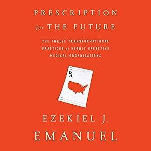 Prescription for the Future Audiobook