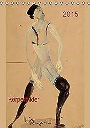 2015  Körperbilder (Tischkalender 2015 DIN A5 hoch): Kunstkalender, Tänzermotive in Aquarelle (Monatskalender, 14 Seiten)