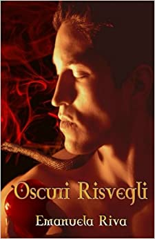 Book Oscuri Risvegli (Una scintilla nell'oscurità Vol. 2): Volume 2