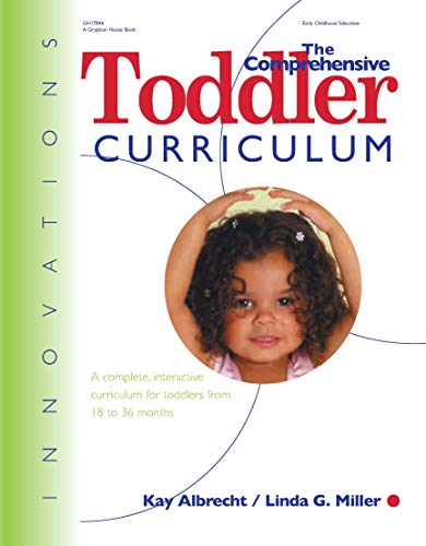 The Comprehensive Toddler Curric.