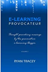 E-Learning Provocateur: Volume 3 Paperback