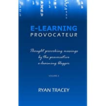 E-Learning Provocateur: Volume 3