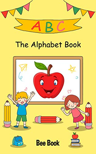 The Alphabet Book for Toddlers