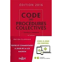 Code des Procédures Collectives 2016, Commenté - 14e Éd.