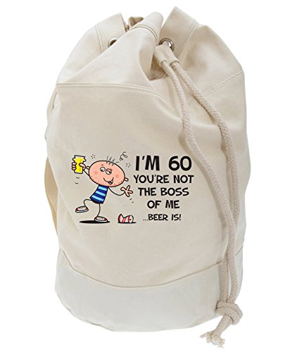 Birthday Backpack Not Bag Of 60th Present Is Boss Me The Beer Duffle Men's You're z47qAw4
