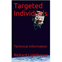 Targeted Individuals: Technical Information