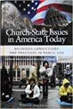 Church-State Issues in America Today, , 0275993701