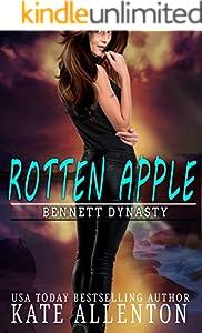 Rotten Apple (Bennett Dynasty Book 1)