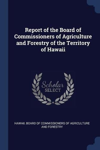 Report of the Board of Commissioners of Agriculture and Forestry of the Territory of Hawaii pdf