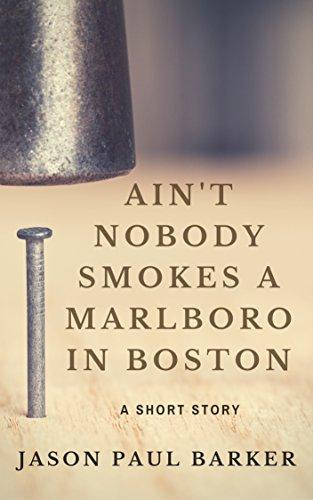 aint-nobody-smokes-a-marlboro-in-boston