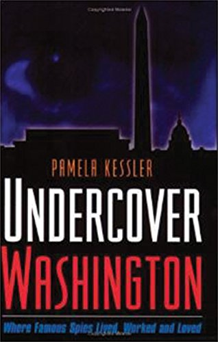 Used, Undercover Washington: Where Famous Spies Lived, Worked for sale  Delivered anywhere in USA