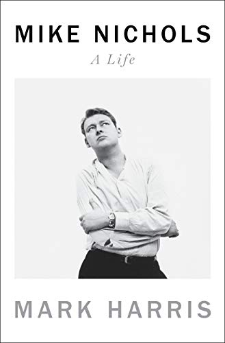 Book Cover: Mike Nichols: A Life