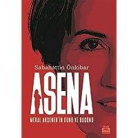 Asena: Meral Akşener'in Dünü ve Bugünü