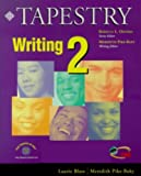 img - for Tapestry Writing 2 by Laurie Blass (2000-02-14) book / textbook / text book