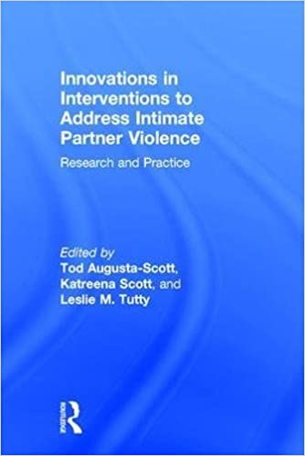 Book Innovations in Interventions to Address Intimate Partner Violence: Research and Practice