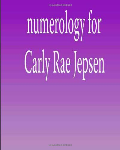 Numerology for Carly Rae Jepsen