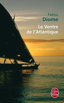 Le Ventre de l'Atlantique par Diome