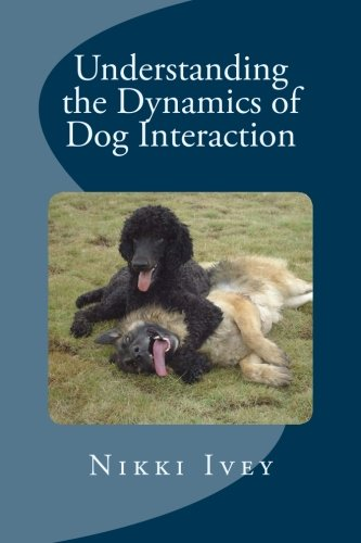 Download Understanding the Dynamics of Dog Interaction ebook