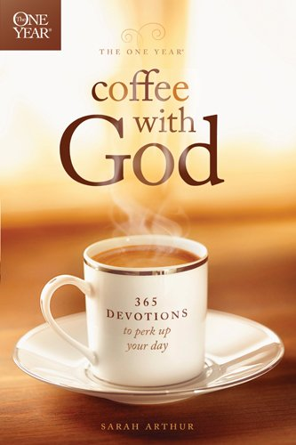 The One Year Coffee with God: 365 Devotions