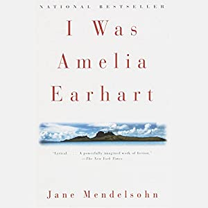 I Was Amelia Earhart Audiobook