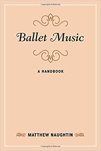 Ballet music a handbook music finders matthew naughtin ballet music a handbook music finders matthew naughtin 9780810886599 amazon books fandeluxe Image collections