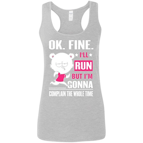 Ok. Fine. I'll Run But I'm Gonna Complain The Whole Time Tank Top - Tank Top for Women - Women Tank Top - Running Tank Top - Activities - Outdoor - Gift for Women, Her - Nice (Rvca Star)