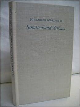 Schattenland Ströme Gedichte Johannes Bobrowski Amazon