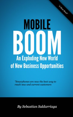 Mobile Boom – An exploding new world of business opportunities