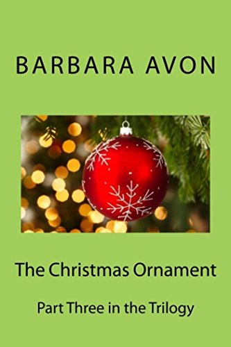The Christmas Ornament (Part 3 in the (Avon Ornament)