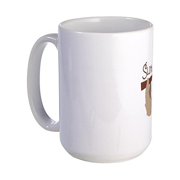 Cafepress Sloth Mugs Coffee Mug, Large 15 Oz. White Coffee Cup -