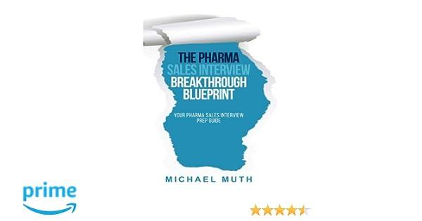 The Pharma Sales Interview Breakthrough Blueprint: Your Pharma Sales ...