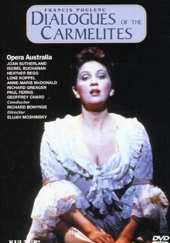 (Poulenc - Dialogues of the Carmelites / Bonynge, Sutherland, Buchanan, Begg, Opera Australia)
