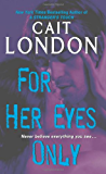 For Her Eyes Only (Aisling Triplets)