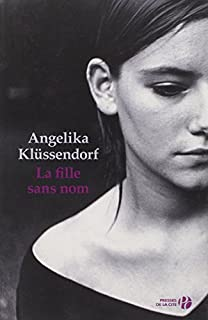 La fille sans nom ; trad. de l'allemand par François et Régine Mathieu