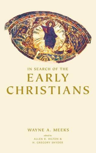 In Search of the Early Christians: Selected Essays