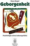Geborgenheit: Psychologie eines Lebensgefühls (German Edition)