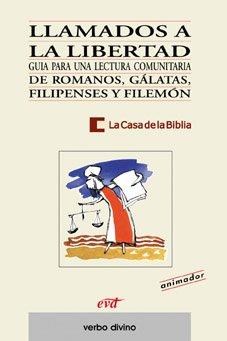 Llamados a la libertad: Romanos, Gálatas, Filipenses y Filemón (Libro del animador)
