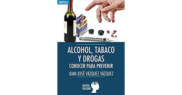 Amazon.com: Alcohol, tabaco y drogas: Conocer para prevenir ...