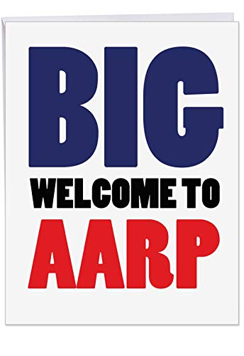 XL Note Card for Happy Birthdays With Envelope 8.5 x 11 Inch - Humorous 'Welcome to AARP' Greeting Card - Welcome to American Association of Retired Persons Birthday Card - Bday Card J4869BDG