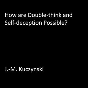 How are Double-think and Self-deception Possible? Audiobook