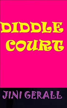 Diddle Court by [Gerall, Jini]