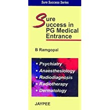 Sure Success in PG Medical Entrance: Psychiatry, Anaesthesiology, Radiodiagnosis