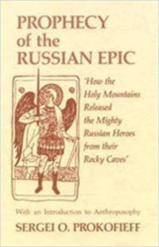 Book Prophecy of the Russian Epic How the Hol by Sergei O Prokofieff (1993-04-26)