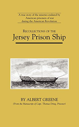 Recollections of the Jersey Prison Ship (American Experience Series)