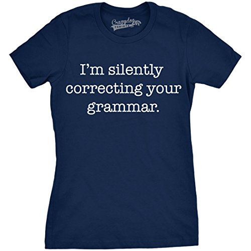 Womens Silently Correcting Your Grammar Funny T Shirt Nerdy Sarcastic Novelty Tee (Navy) - XL